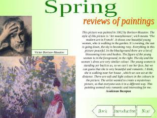 Spring reviews of paintings This picture was painted in 1902 by Borisov-Musatov.
