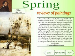 "Spring reviews of paintings Picture ""Rooks have arrived""(""Grachi prileteli"") A."