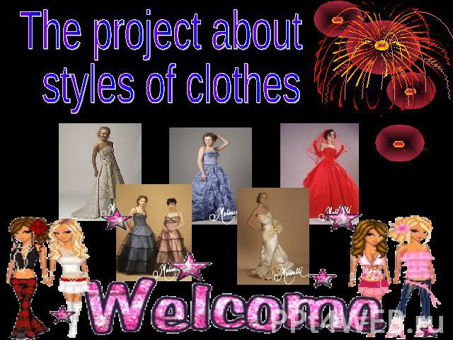 The project about styles of clothes