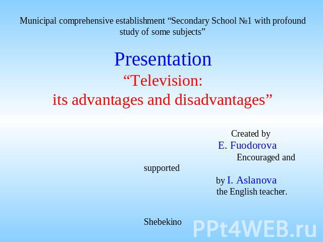 tv advantages and disadvantages essay Advantages and disadvantages of television (tv) - essay, speech, article - television plays a very important role in our daily life essay on tv.