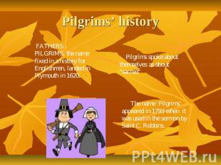 Pilgrims' history FATHERS - PILGRIMS, the name fixed in a history for Englishmen