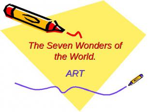 The Seven Wonders of the World.ART