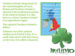 Northern Ireland, integral part of the United Kingdom of Great Britain and North