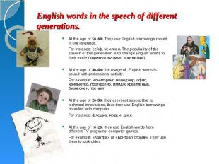 English words in the speech of different generations. At the age of 50-60: They