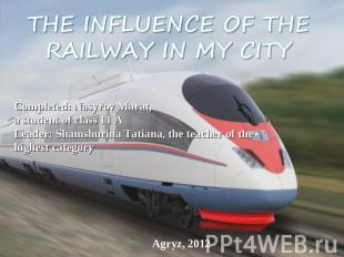 The influence of the railway in mycity