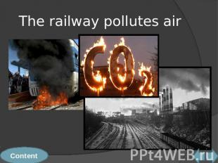 The railway pollutes air