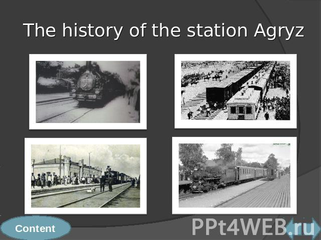 The history of the station Agryz