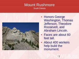 Mount RushmoreSouth Dakota Honors George Washington, Thomas Jefferson, Theodore