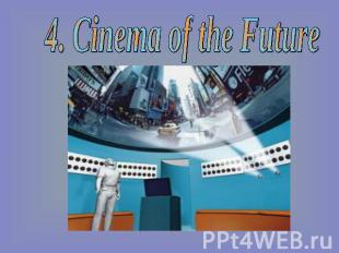 4. Cinema of the Future