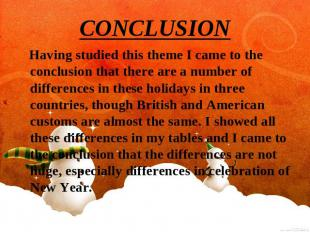 CONCLUSION Having studied this theme I came to the conclusion that there are a n