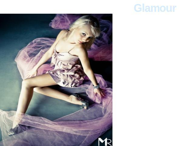 Glamour Villas, parties, yachts, fashionable resorts, fashion shows, presentations, the centers of beauty and the health, expensive alcohol, cigarettes and meal are also glamour subjects.