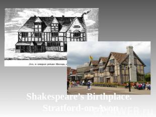 Shakespeare's Birthplace. Stratford-on-Avon