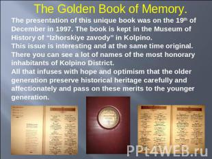 The Golden Book of Memory. The presentation of this unique book was on the 19th