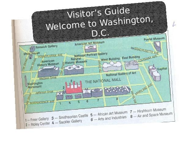 Visitor's GuideWelcome to Washington, D.C.