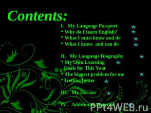 I. My Language Passport * Why do I learn English?* What I must know and do* What