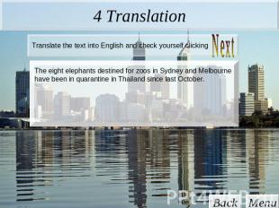 4 Translation Translate the text into English and check yourself clicking The ei