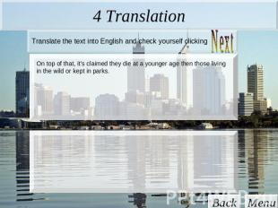 4 Translation Translate the text into English and check yourself clicking On top