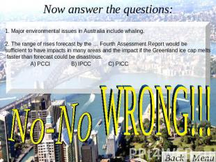 Now answer the questions: 1. Major environmental issues in Australia include wha