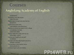 Courses Anglolang Academy of English IntensiveStimulating, up-to-date courses.On