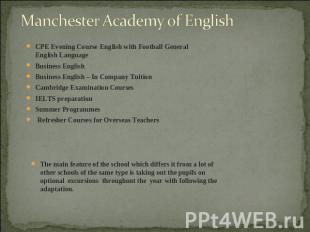 Manchester Academy of English CPE Evening Course English with Football General E