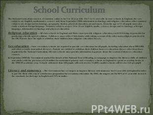 School Curriculum The National Curriculum consists of statutory subjects for 5 t