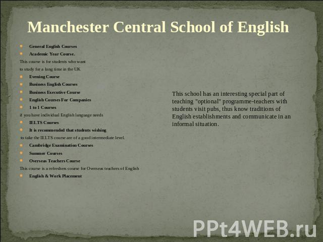 General English CoursesAcademic Year Course. This course is for students who want to study for a long time in the UKEvening CourseBusiness English CoursesBusiness Executive CourseEnglish Courses For Companies1 to 1 Courses if you have individual Eng…