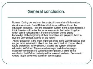 General conclusion. Nurana: 'During our work on the project I knew a lot of info