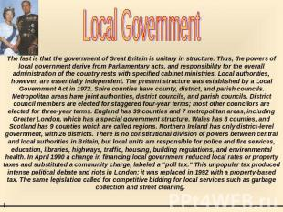 Local Government The fast is that the government of Great Britain is unitary in