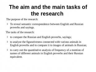 The aim and the main tasks of the research The purpose of the research: To revea