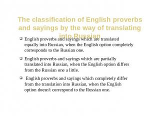 The classification of English proverbs and sayings by the way of translating int