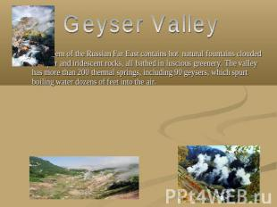 Geyser Valley Gem of the Russian Far East contains hot natural fountains clouded