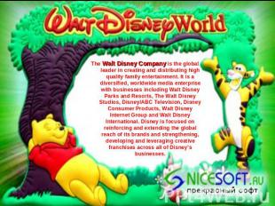 The Walt Disney Company is the global leader in creating and distributing high q