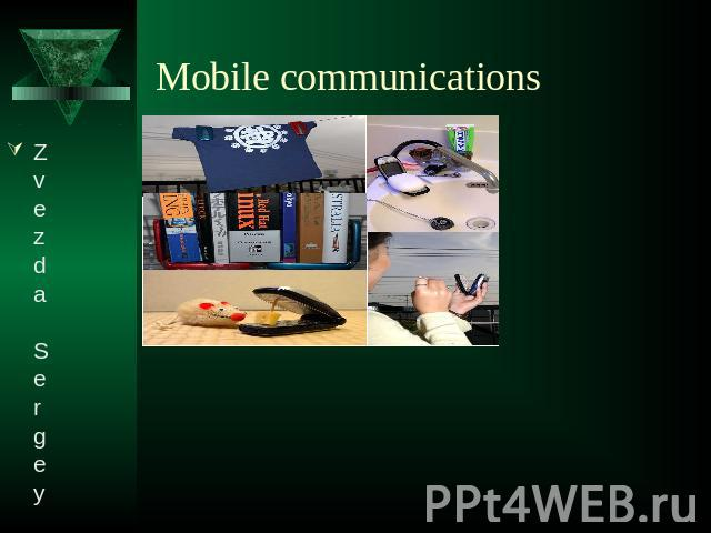 Mobile communicationsZvezda Sergey