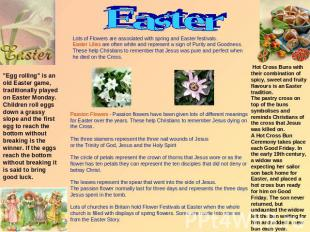 Easter Lots of Flowers are associated with spring and Easter festivals. Easter L