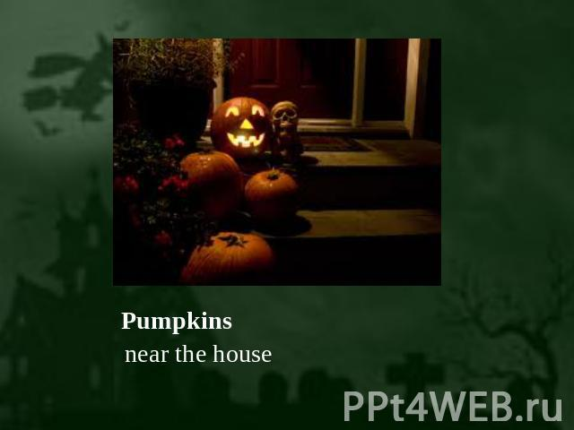 Pumpkins near the house