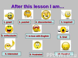 After this lesson I am…