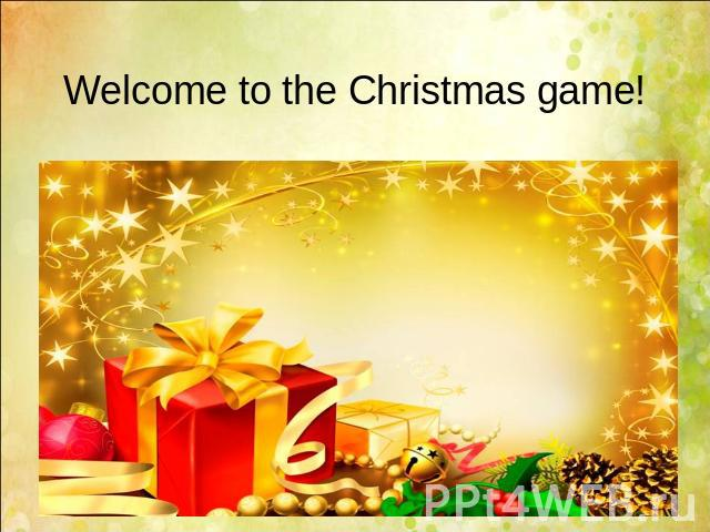 Welcome to the Christmas game!