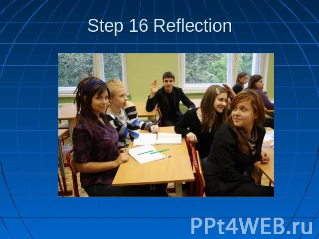Step 16 Reflection