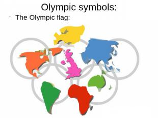 Olympic symbols:The Olympic flag: