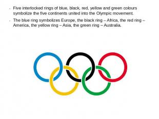 Five interlocked rings of blue, black, red, yellow and green colours symbolize t