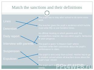 Match the sanctions and their definitions LinesDetentionDaily reportInterview wi