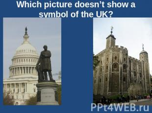 Which picture doesn't show a symbol of the UK?
