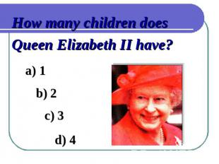 How many children does Queen Elizabeth II have?