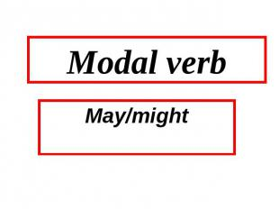 Modal verb May/might