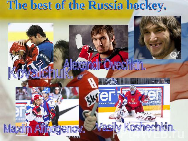 The best of the Russia hockey.
