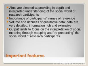 Aims are directed at providing in-depth and interpreted understanding of the soc