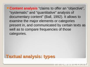 "Content analysis ""claims to offer an ""objective"", ""systematic"" and ""quantitative"