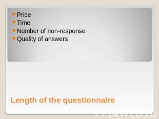 PriceTimeNumber of non-responseQuality of answers Length of the questionnaire