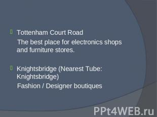 Tottenham Court Road Tottenham Court Road The best place for electronics shops a