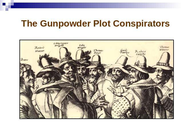 The Gunpowder Plot Conspirators